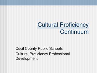 Cultural Proficiency Continuum