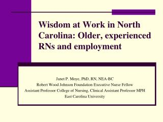 Wisdom at Work in North Carolina: Older, experienced RNs and employment