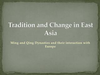 Tradition and Change in East Asia