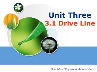 Unit Three 3.1 Drive Line