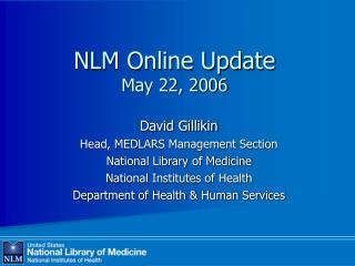 NLM Online Update May 22, 2006