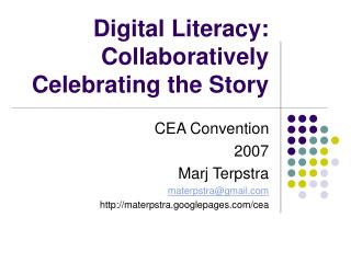 Digital Literacy: Collaboratively Celebrating the Story
