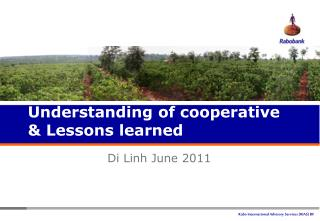Understanding of cooperative & Lessons learned