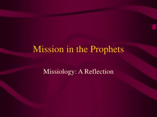 Mission in the Prophets