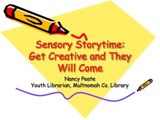 Sensory Storytime: Get Creative and They Will Come