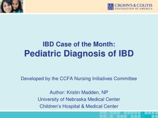 IBD Case of the Month: Pediatric Diagnosis of IBD