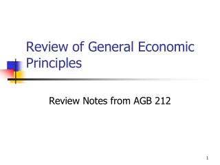 Review of General Economic Principles