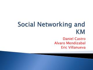 Social Networking and KM