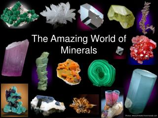 The Amazing World of Minerals