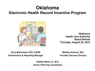 Oklahoma Electronic Health Record Incentive Program