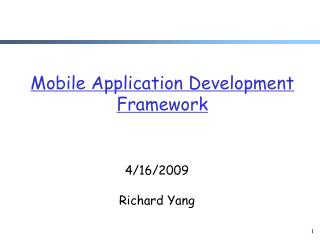 Mobile Application Development Framework