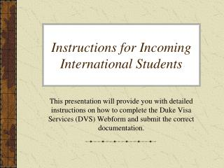 Instructions for Incoming  International  Students