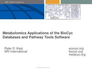 Metabolomics Applications of the BioCyc Databases and Pathway Tools Software