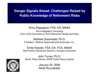 Danger Signals Ahead: Challenges Raised by Public Knowledge of Retirement Risks