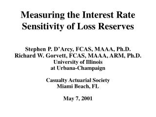 Measuring the Interest Rate Sensitivity of Loss Reserves