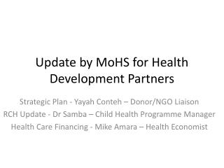 Update by MoHS for Health Development Partners