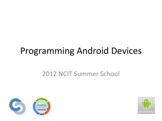 Programming Android Devices