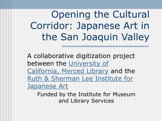 Opening the Cultural Corridor: Japanese Art in the San Joaquin Valley