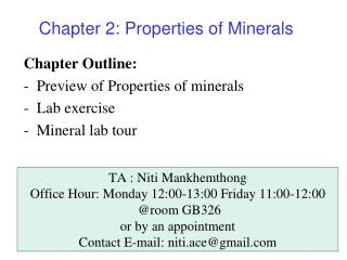 Chapter Outline: Preview of Properties of minerals Lab exercise Mineral lab tour