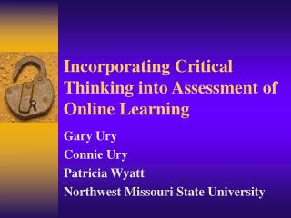 Incorporating Critical Thinking into Assessment of Online Learning