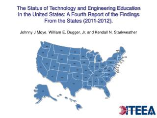 The Status of Technology and Engineering Education
