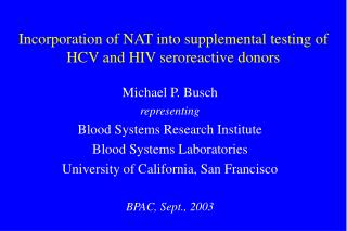 Incorporation of NAT into supplemental testing of HCV and HIV seroreactive donors
