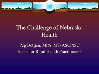 The Challenge of Nebraska Health