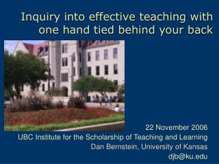 Inquiry into effective teaching with one hand tied behind your back