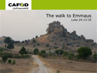 The walk to Emmaus Luke 24:13-35