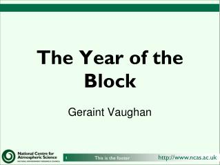 The Year of the Block