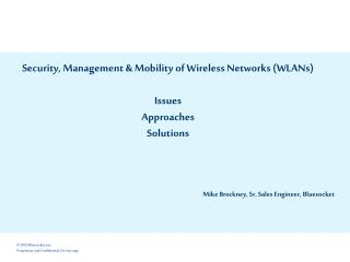 Security, Management & Mobility of Wireless Networks (WLANs) Issues Approaches Solutions