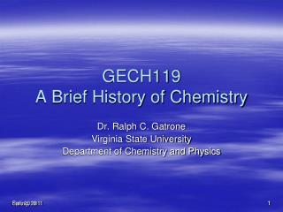 GECH119 A Brief History of Chemistry