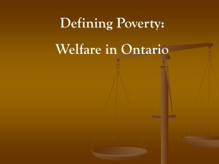 Defining Poverty: Welfare in Ontario