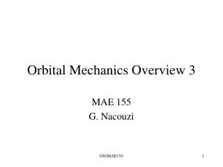 Orbital Mechanics Overview 3