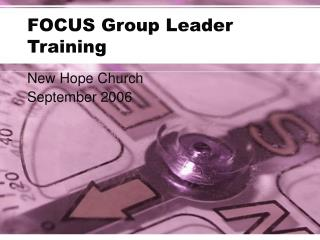 FOCUS Group Leader Training