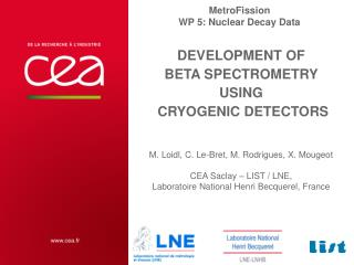 DEVELOPMENT OF  BETA SPECTROMETRY  USING  CRYOGENIC DETECTORS