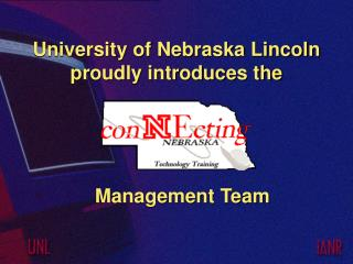 University of Nebraska Lincoln proudly introduces the