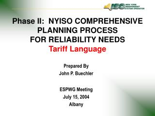 Phase II:  NYISO COMPREHENSIVE PLANNING PROCESS FOR RELIABILITY NEEDS Tariff Language
