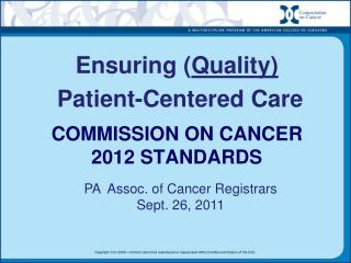 Commission on Cancer 2012 Standards