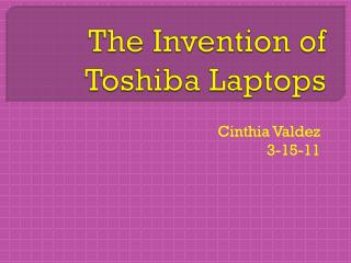 The Invention of Toshiba Laptops