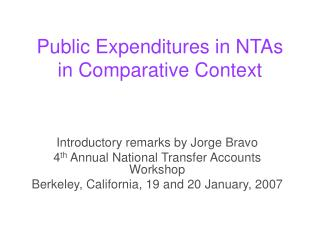 Public Expenditures in NTAs in Comparative Context