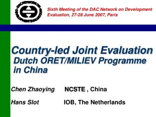Sixth Meeting of the DAC Network on Development Evaluation, 27-28 June 2007, Paris