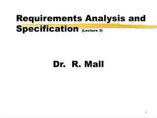 Requirements Analysis and Specification  (Lecture 3)