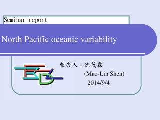 North Pacific oceanic variability