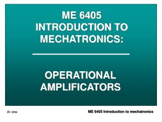 ME 6405 INTRODUCTION TO MECHATRONICS :