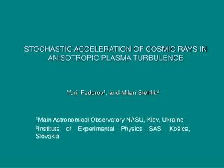 STOCHASTIC ACCELERATION OF COSMIC RAYS IN ANISOTROPIC PLASMA TURBULENCE