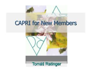 CAPRI for New Members