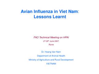 Avian Influenza in Viet Nam :  Lessons Learnt