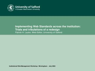 Institutional Web Management Workshop / Birmingham -  July 2004
