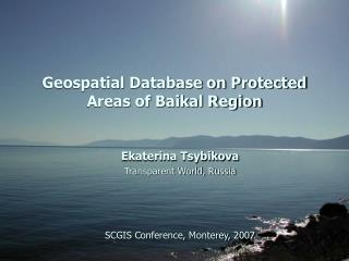 Geospatial Database on Protected Areas of Baikal Region